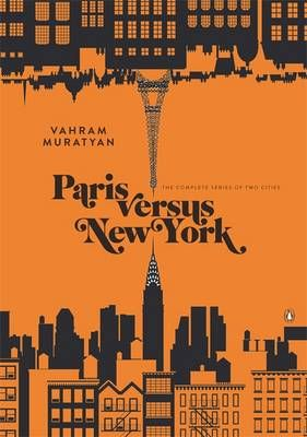 Paris Versus New YorkA Tally of Two Cities