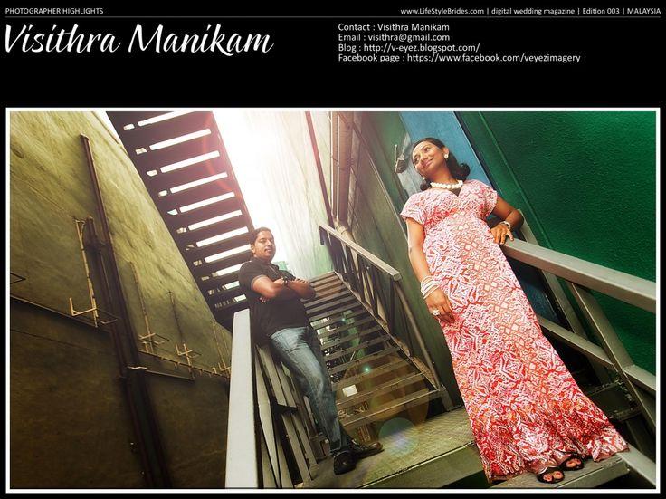 LifeStyleBrides #005 Photographer Highlight – Visithra Manikam