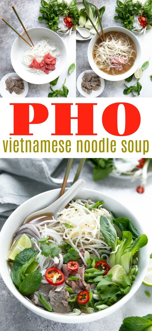 How To Make Vietnamese Noodle Soup Recipe Pho Recipe Asian Recipes Soup Recipes