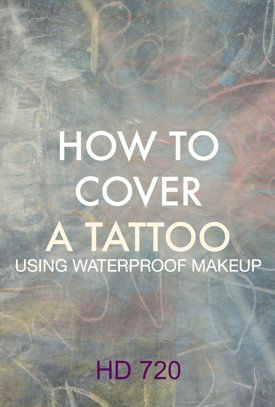 Watch How to Cover A Tattoo With Waterproof Makeup Online | Vimeo On Demand