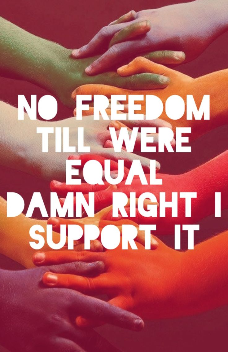 Lgbt Quotes 29 Best What Life's About Images On Pinterest  Equal Rights