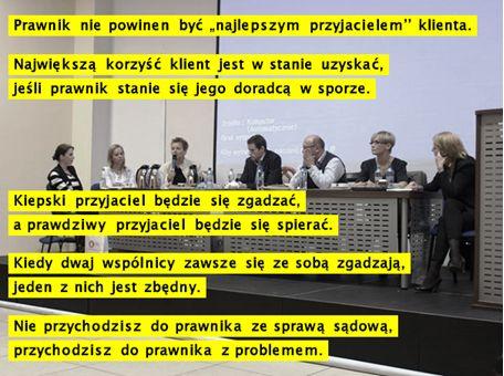 """""""Dlaczego dobry prawnik procesowy to także doradca klienta w sporze? O wartości dodanej usługi prawnej.""""  Uwaga! ... koniec Tygodnia Mediacji to nie koniec """"cyklu życia"""" tego wystąpienia. Niebawem zgłosimy się do wszystkich klubów biznesu w Polsce z propozycją zaprezentowania tego wystąpienia zrzeszonym w nich przedsiębiorcom.  http://prawnikwmediacji.pl/prawnik-w-mediacji-podczas-miedzynarodowego-dnia-mediacji-2013/"""