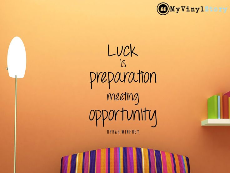 """Oprah Winfrey Quote Inspirational Business Quote Wall Decal """"Luck Is Preparation Meeting Opportunity"""" 23x17 Inches"""