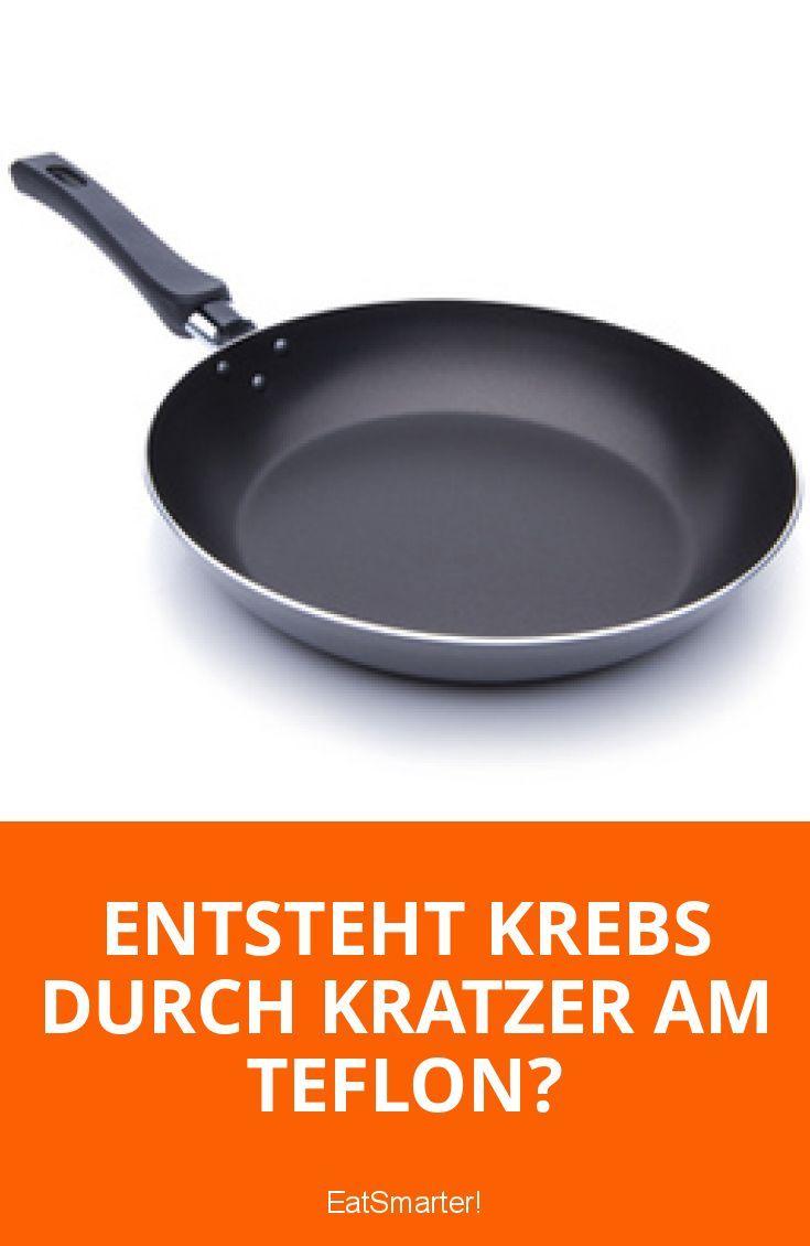 Entsteht Krebs durch Kratzer am Teflon? | eatsmarter.de