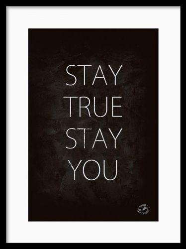 Stay true, prints i gruppen Posters och prints hos Desenio AB (7003) 30x40 cm 99 kr Desenio