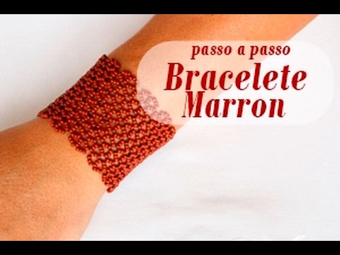 NM Bijoux - Bracelete Marron - passo a passo - YouTube