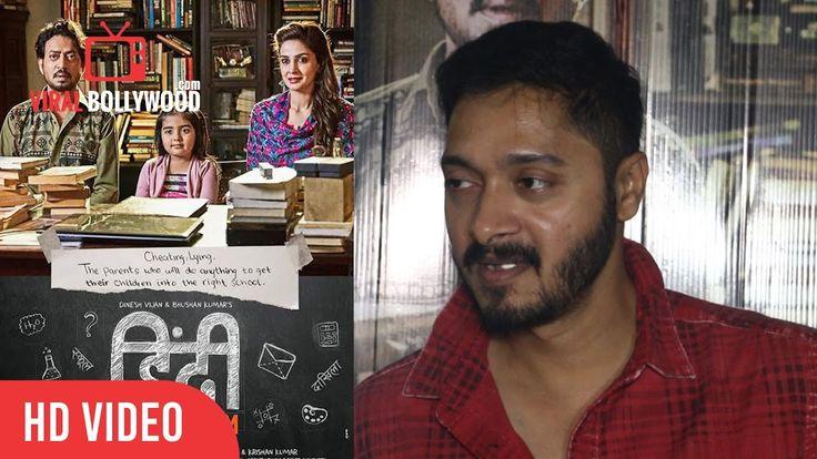 #ShreyasTalpade #Review on #HindiMedium #IrrfanKhan, #SabaQamar