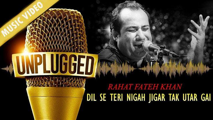 Dil Se Teri Nigah Jigar Tak Utar Gai | Live Ustad Rahat Fateh Ali Khan |...