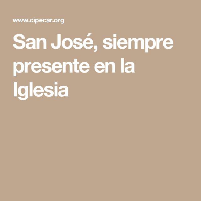 San José, siempre presente en la Iglesia