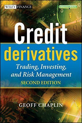 Download Credit Derivatives: Trading Investingand Risk Management by Chaplin Geoff 2nd edition (2010) Hardcover ebook free by Geoff Chaplin in pdf/epub/mobi