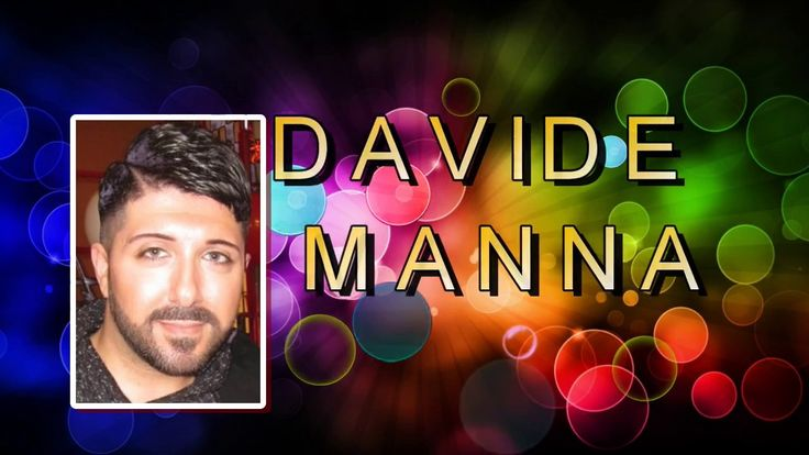 SPECIAL -  DAVIDE MANNA