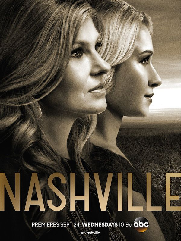 Nashville Season 3 Key Art Poster Hayden Panettiere Connie Britton Nashville returns to ABC on Wednesday, Sept. 24 at 10/9c