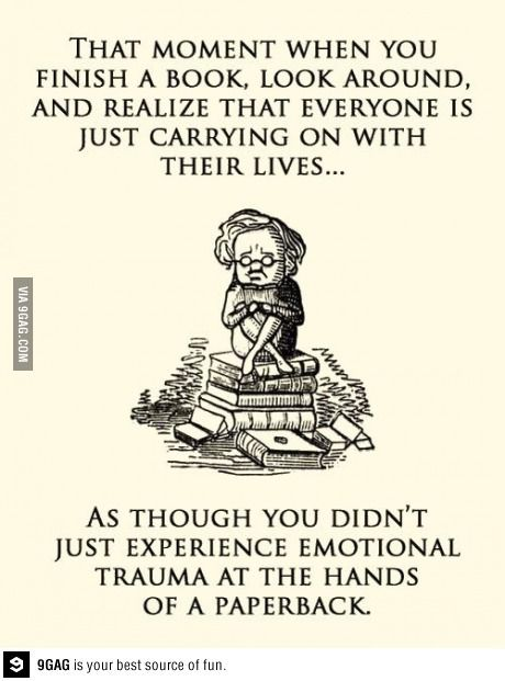 Books and life. So true.