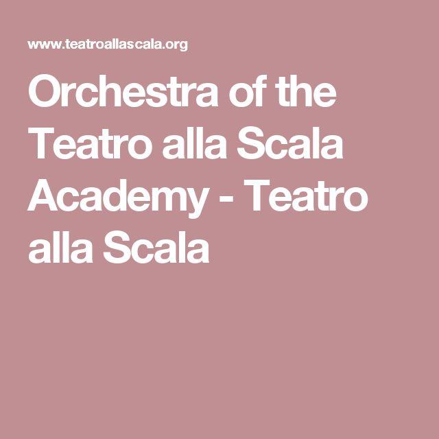 Orchestra of the Teatro alla Scala Academy-Teatro alla Scala