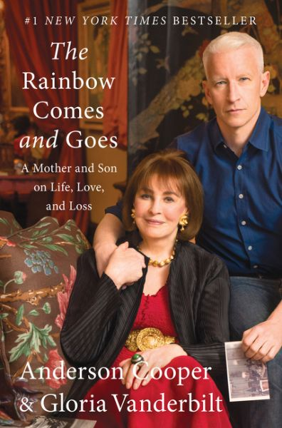The Rainbow Comes and Goes by Anderson Cooper and Gloria Vanderbilt reached # 1 on Toronto Star's Original Non-Fiction bestseller list for May 14, 2016!