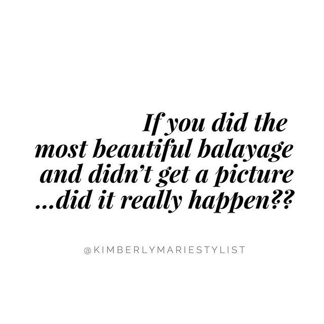 Hair quote Balayage quote Hairstylist quote