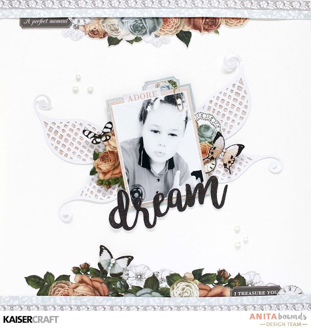 Dream layout by Anita Bownds Kaisercraft ooh la la