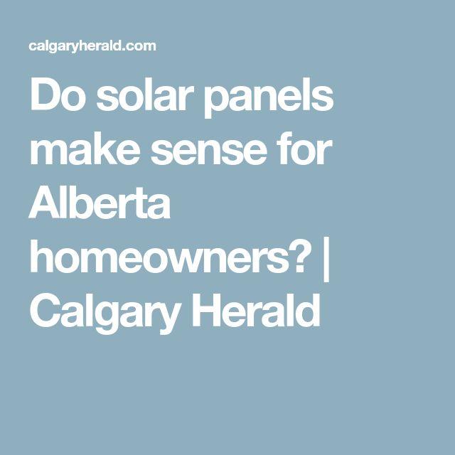 Do solar panels make sense for Alberta homeowners? | Calgary Herald