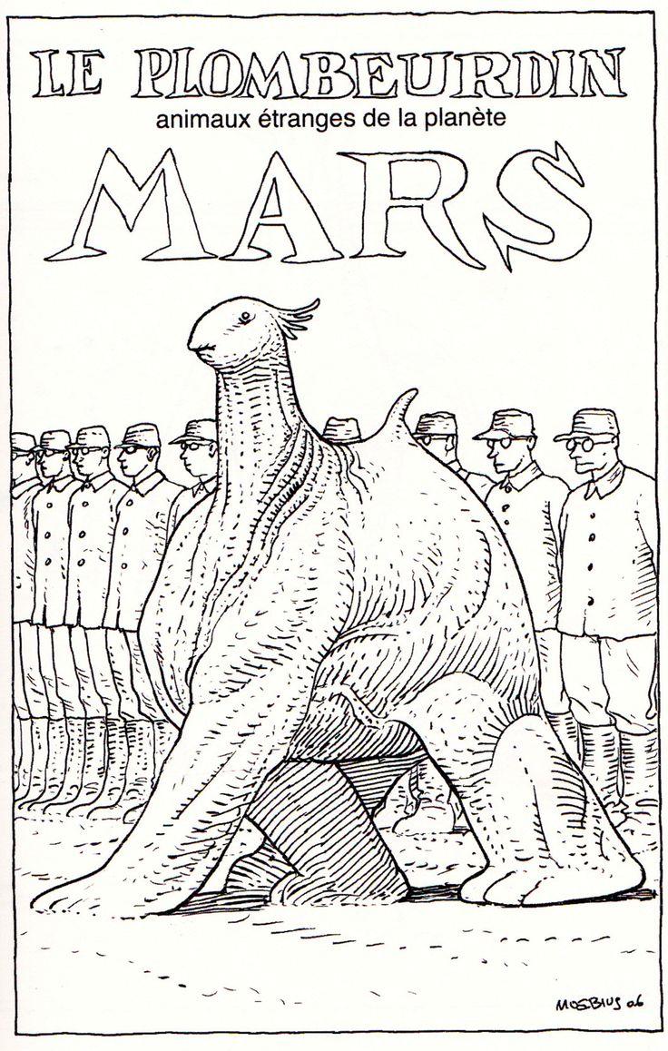 "Moebius 2006 - Le Plombeurdin - Strange animals from Mars Planet From ""La Faune de Mars"" (Wildlife of Mars) - Moebius Productions, Stardom - Paris (March 2011)"