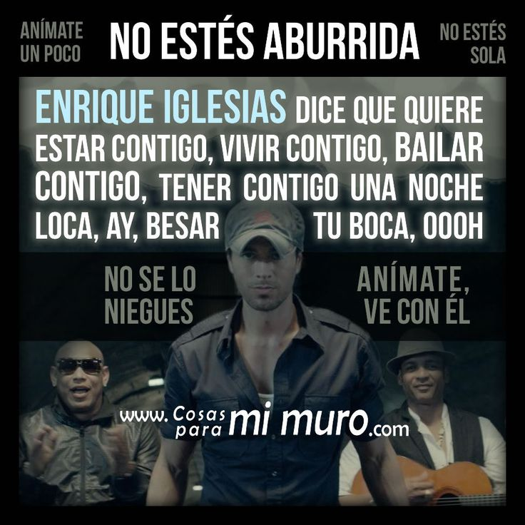 Enrique Iglesias quiere estar contigo - Cosas para mi muro