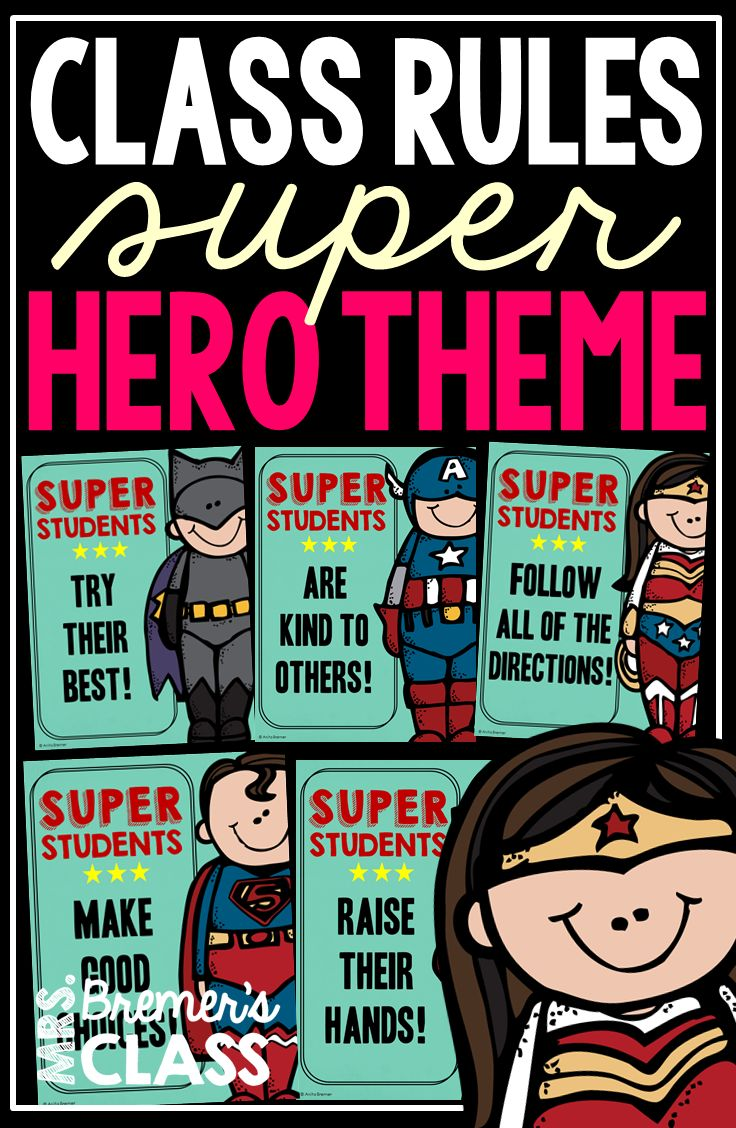 10 Superhero themed classroom rules posters for your classroom!