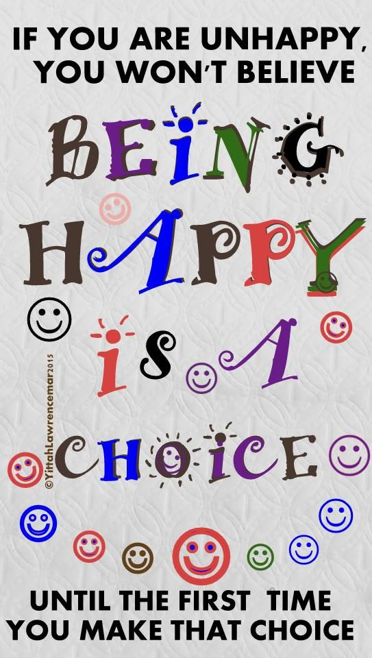 ♥  I can choose to be HAPPY   & i DO.