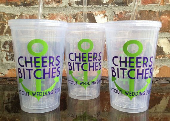 Anchor Bachelorete Party Tumbler 16 ounce  PRIORITY by VinylGifts, $10.00