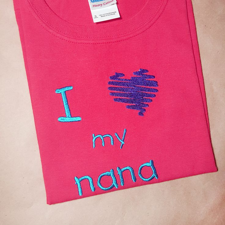"""I Heart My Nana Embroidery Design INSTANT DOWNLOAD for DIY projects, from Designed by Geeks. Use any embroidery machine - Brother, Viking, Janome, Bernina, Pfaff, Singer - to stitch this design.  Embroidered design that says """"I [heart symbol] my nana"""""""