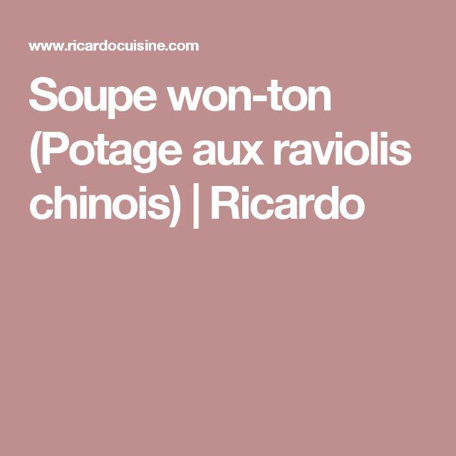 Soupe won-ton (Potage aux raviolis chinois) | Ricardo