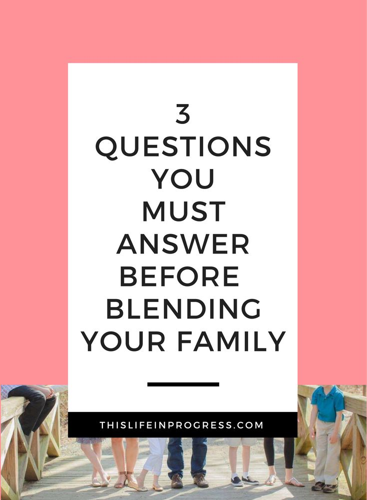 Blended Family | Stepfamily | Marriage | Wedding Planning | Blended Family Advice | How to Blend | Stepmom | Stepdad | Stepchildren via @lifeinprogress8