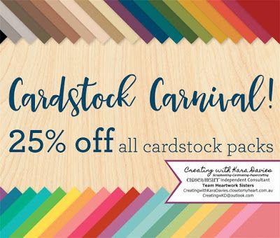 Save 25% on cardstock packs - CreatingwithKaraDavies.closetomyheart.com.au #CTMH #CardstockCarnival #StockUp #ExclusiveCardstocks