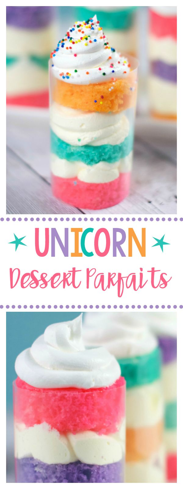Unicorn Dessert Parfaits-Fun for Unicorn Birthday Parties or Just for FUN!