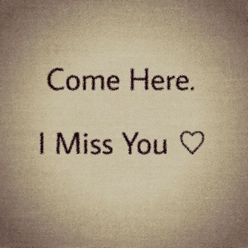 Love Quotes For Her #missing