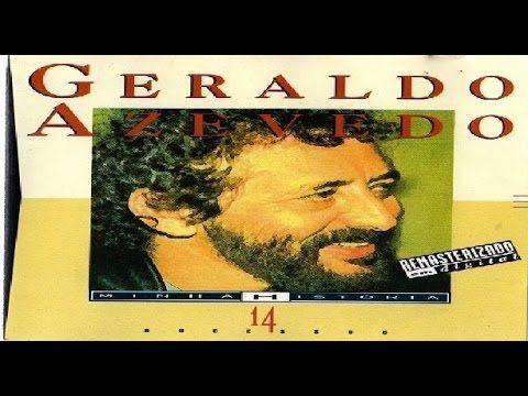 Geraldo Azevedo - Minha História - Completo
