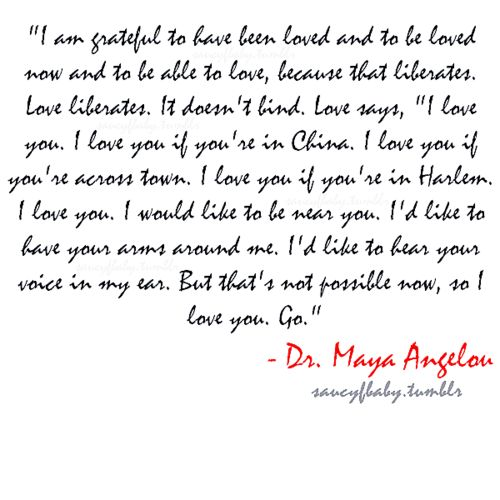 Love Quotes Maya Angelou Amazing 137 Best Maya Angelou Quotes Images On Pinterest  Maya Angelou