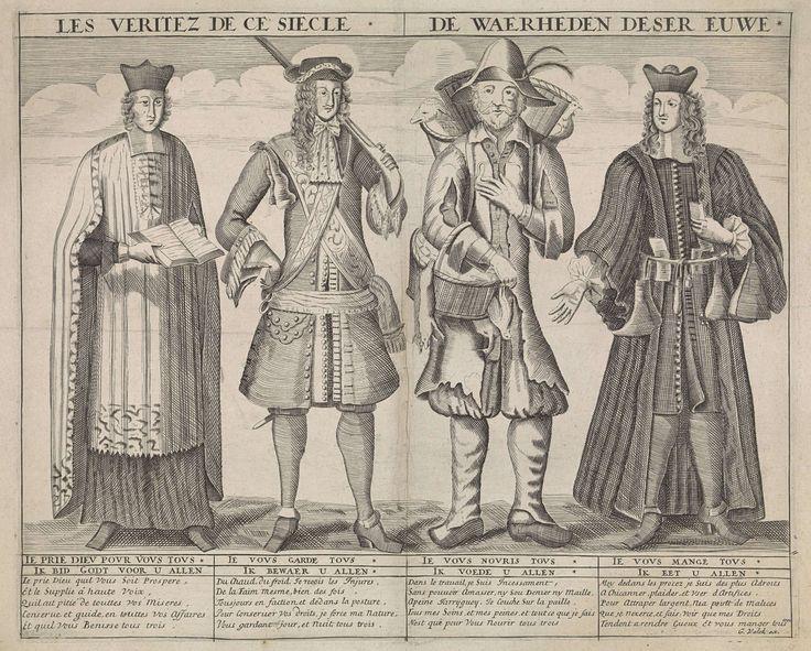 Anonymous | Allegorische voorstelling op de misstanden van de ambtenarij, Anonymous, Gerard Valck, 1694 - 1715 | Vier standen naast elkaar: van links naar rechts: de geestelijkheid (een priester), het leger (een officier), de boerenstand (een boer met manden met kippen), de ambtenarij (een ambtenaar met brieven en geldzakken). Allegorie op de ambtenarij die de centen opstrijkt waarvoor de andere drie standen werken. Met verklarende teksten.