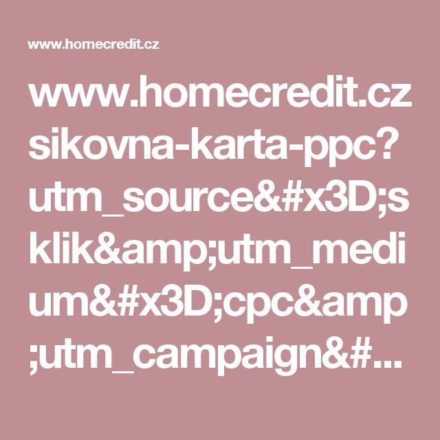 www.homecredit.cz sikovna-karta-ppc?utm_source=sklik&utm_medium=cpc&utm_campaign=CZ|HC|Display|Sikovna_karta&utm_content=Zdravotni-asistence&utm_term=vitalitis.cz