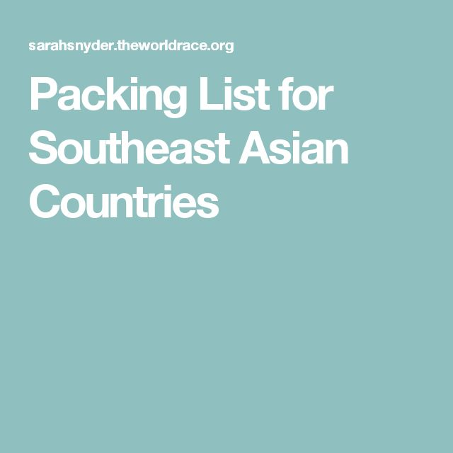 Packing List for Southeast Asian Countries
