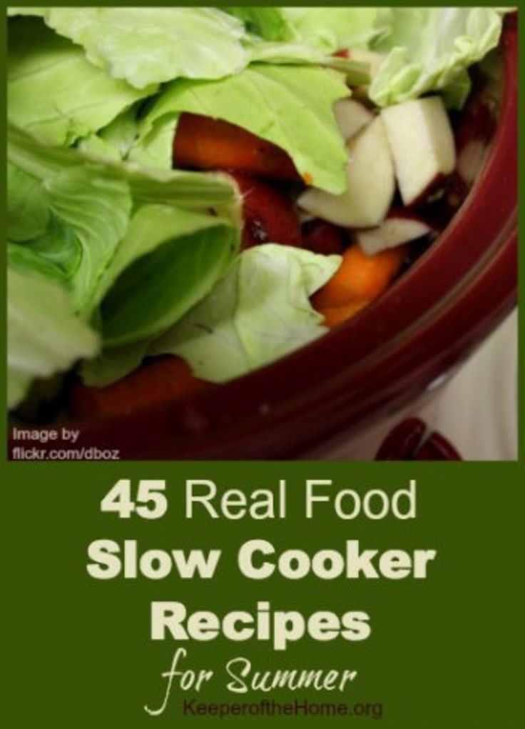 45 Real Food Slow Cooker Meals for the Summer #slowcooker #crockpot #summer