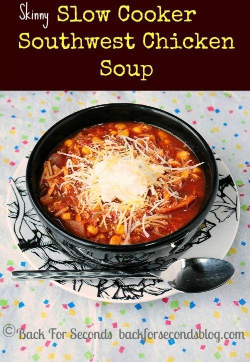 Skinny Slow Cooker Southwest Chicken Soup. ☀CQ #crockpot #slowcooker