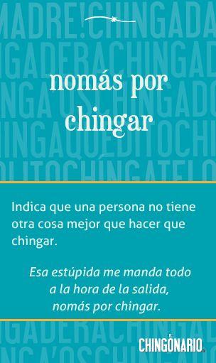 «Nomás por chingar» el póster de la semana en @ElChingonario: