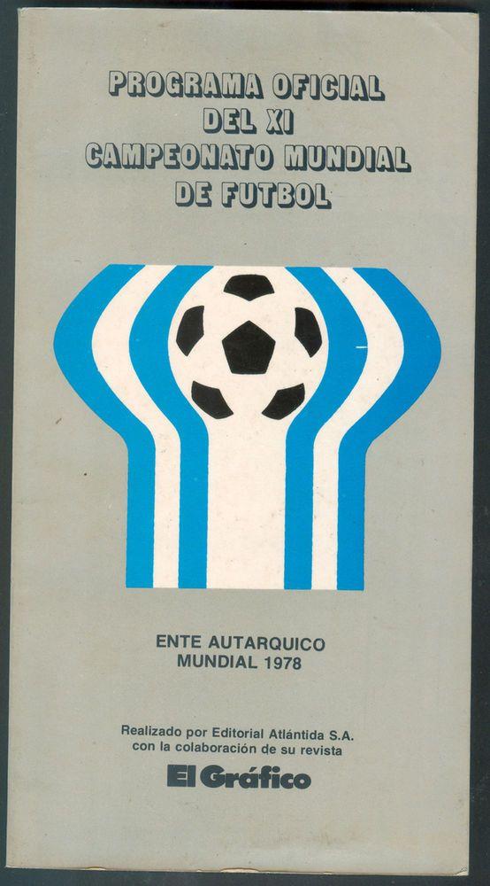 ARGENTINA SOCCER WORLD CUP 1978 EL GRAFICO OFFICIAL PROGRAM    eBay