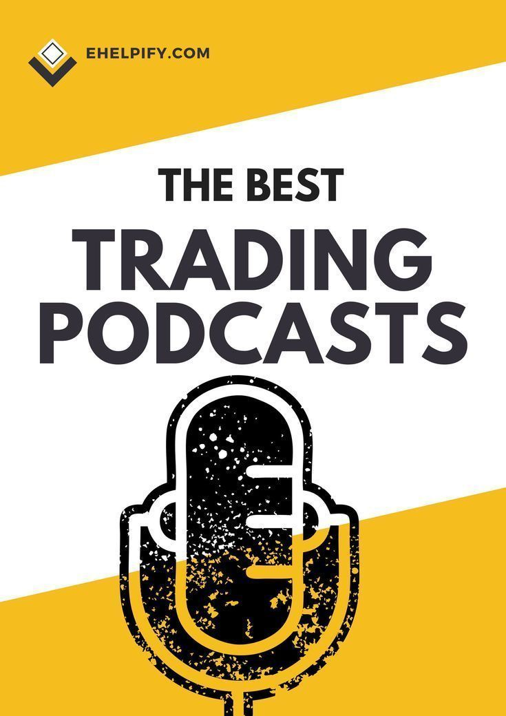 The Best Investing And Trading Podcasts Stock Market Investing Ideas Of Stock Market Investing Stockmarket Inve Stock Market Investing Strategy Investing