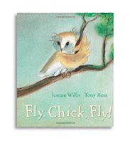 Little Parachutes Book Review of Fly, Chick, Fly by Jeanne Willis