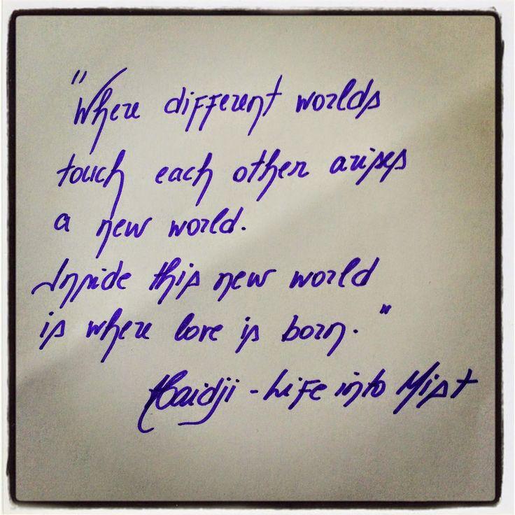 Haidji: Life into Mist - Haidji - Book Quote - Worlds