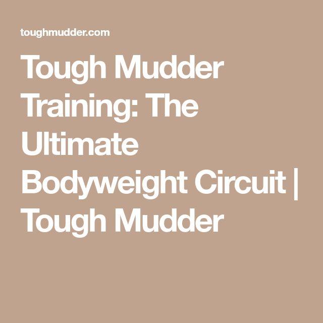 Tough Mudder Training: The Ultimate Bodyweight Circuit | Tough Mudder