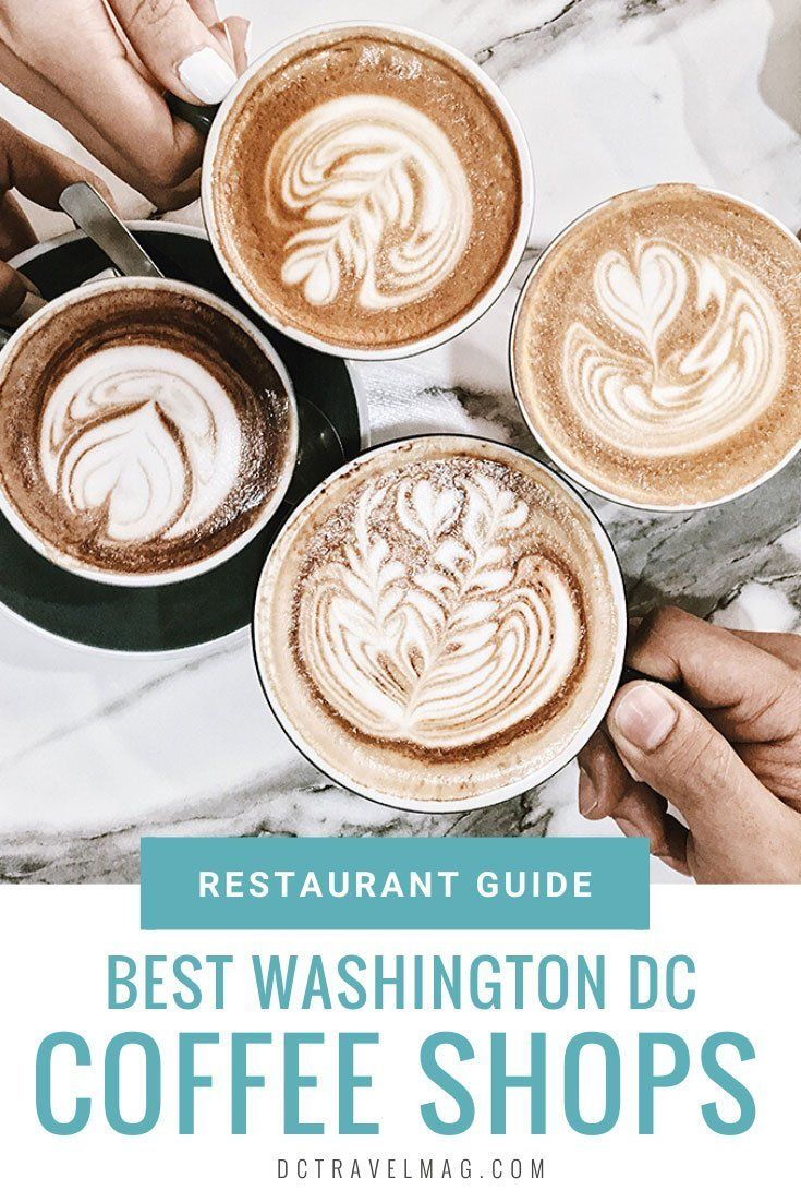 From Local Chains To Mom And Pop Coffee Shops Washington Dc Has Every Type Of Spot To Get Your Caffeine Fix We Are Roun In 2020 Dc Coffee Shops Dc Coffee