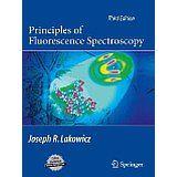 Principles of fluorescence spectroscopy / Joseph R. Lakowicz. 3rd ed. New York: Springer, cop. 2006
