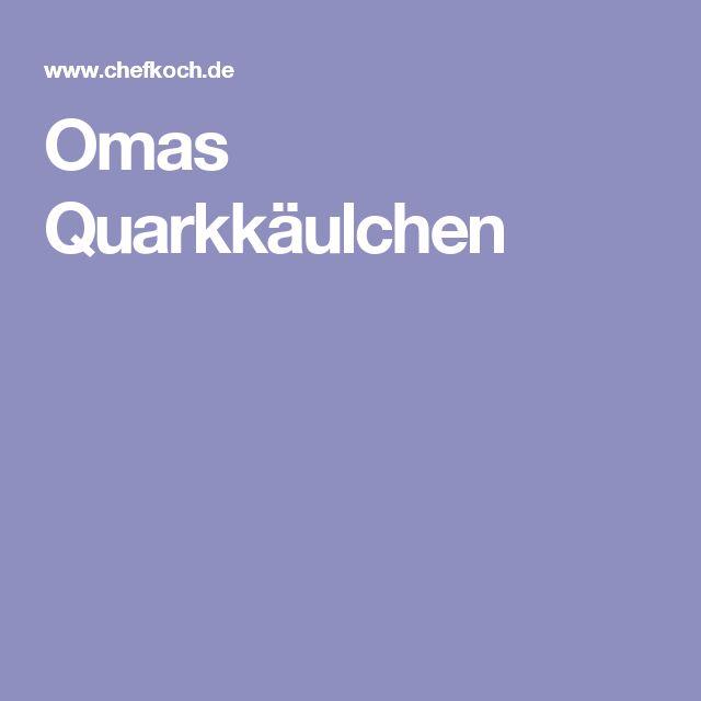 Omas Quarkkäulchen