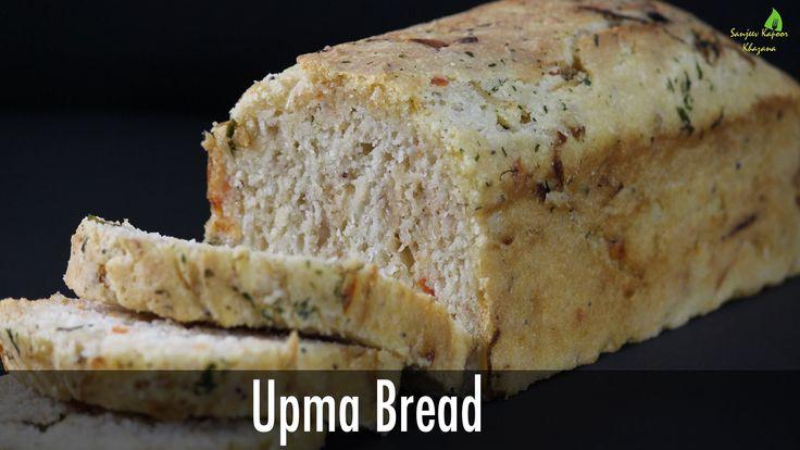 Upma Bread   Sanjeev Kapoor Khazana